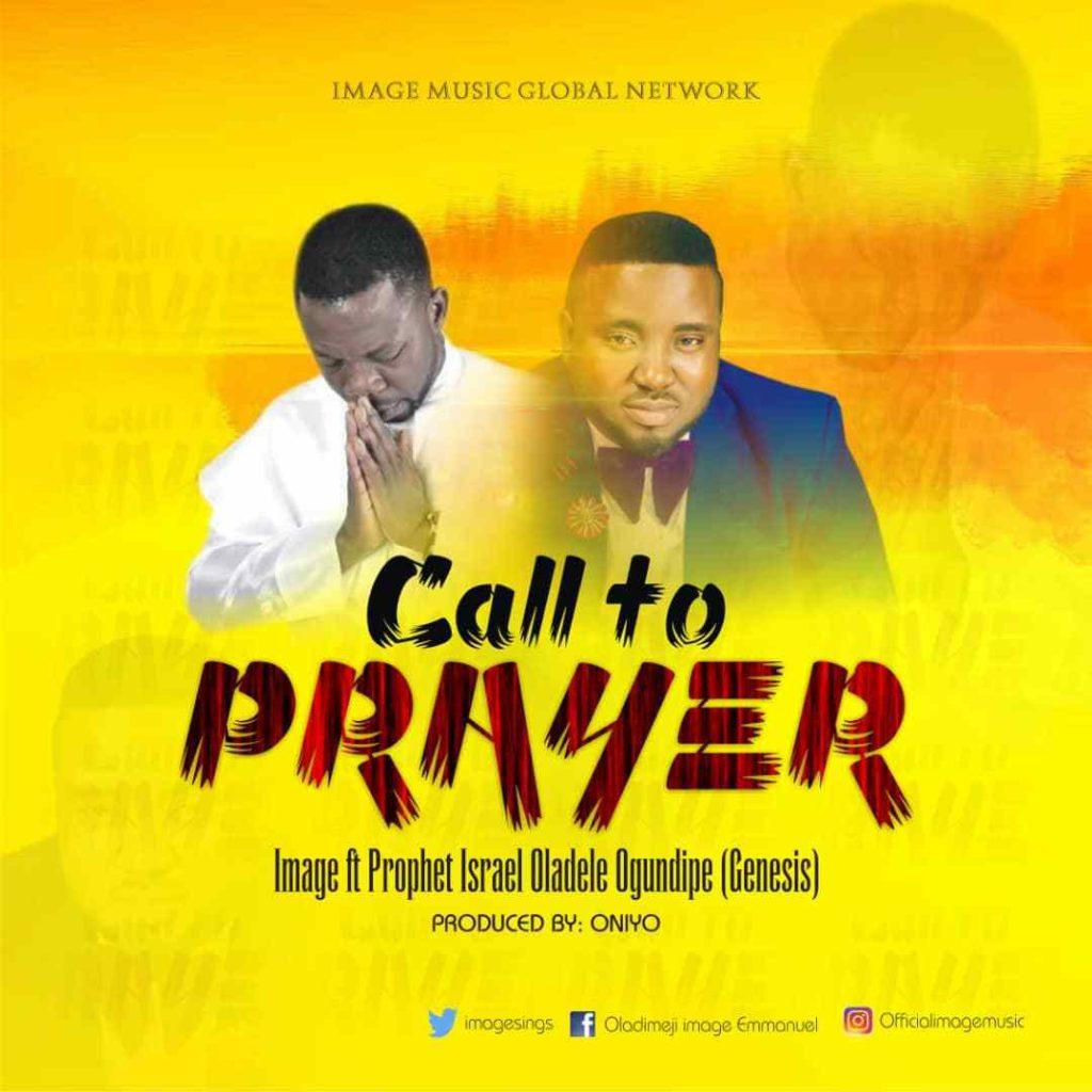 Image - Call To Prayer ft. Prophet Israel Oladele