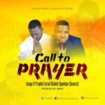 Image – Call To Prayer ft. Prophet Israel Oladele [New Song]