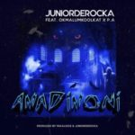 Junior De Rocka – AmaDimoni ft. OkMalumKoolKat & P.A [New Song]