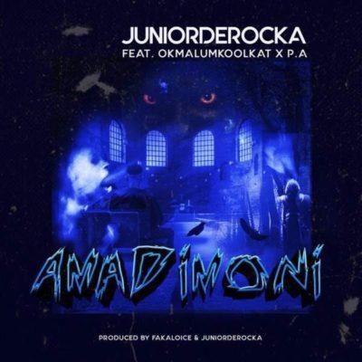 Junior De Rocka - AmaDimoni ft. OkMalumKoolKat & P.A