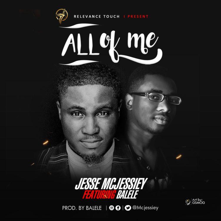Jesse Mcjesseiy - All Of Me ft. Balele
