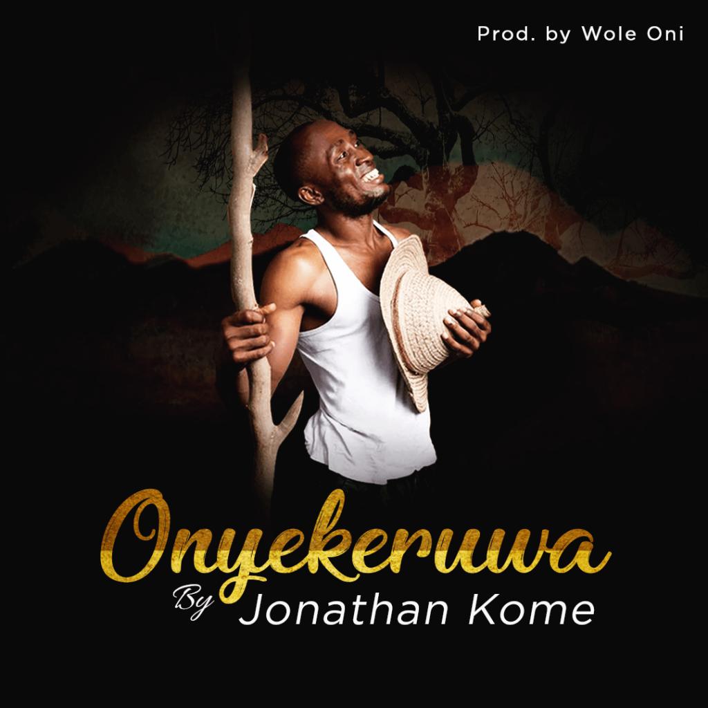 Jonathan Kome - Onyekeruwa
