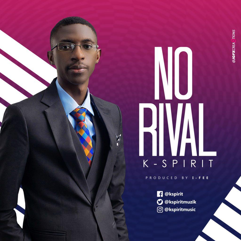 K-Spirit - No Rival