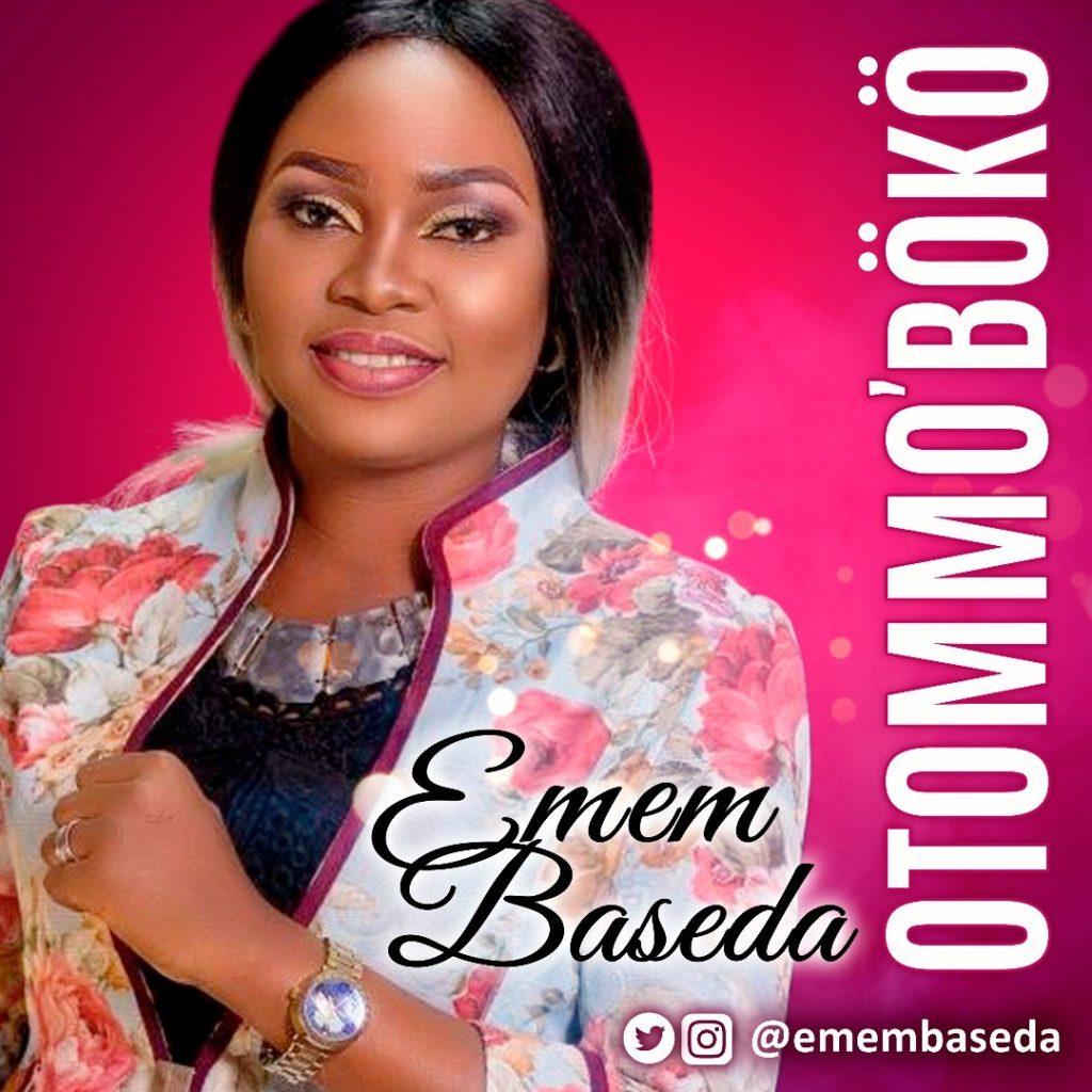 Emem Baseda - Otommo Boko