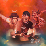 Kizz Daniel Unviels Cover Art For Sophomore Album 'No Bad Songz'