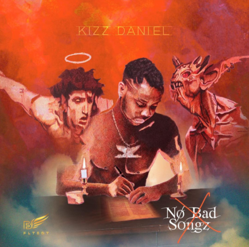 Kizz Daniel - no bad songz album cover