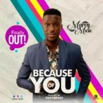 Marvy Music – Because of You [New Song] | @marvy_music
