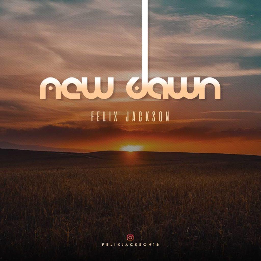 Felix Jackson - New Dawn