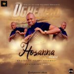Oghenero – Hosanna ft. Kala [New Song]