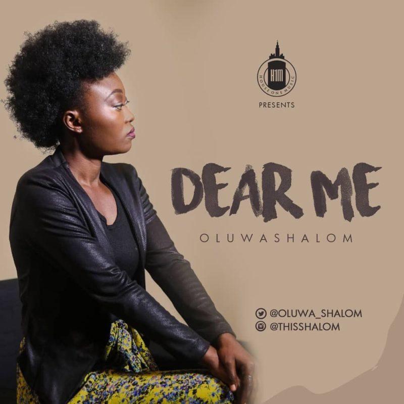 OluwaShalom - Dear Me