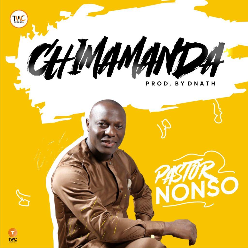 Pastor Nonso - Chimamanda