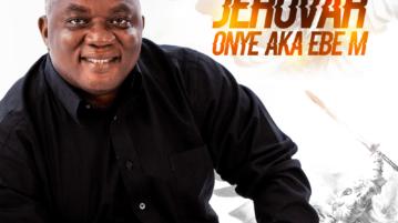 Plaririe - Jehovah Onye Aka Ebe'm