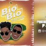 Reekado Banks – Bio Bio ft. Duncan Mighty [New Song]