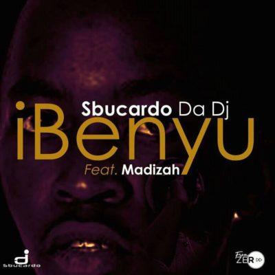 Sbucardo Da DJ - iBenyu ft. Madizah