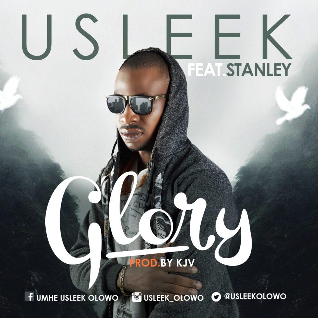 U Sleek - Glory ft. Stanley
