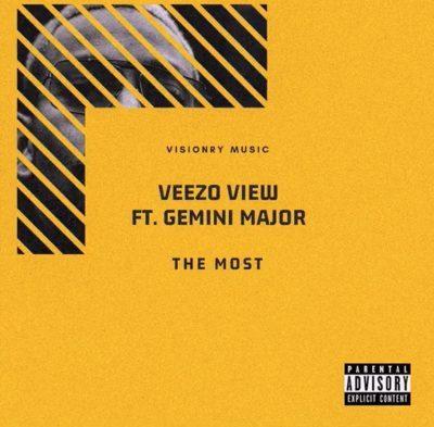 Veezo View - The Most ft. Gemini Major