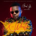 X-White Williams – Good Life ft. Khelly Youngboss & Da Kingskid [New Song] | @xwhitewilliam
