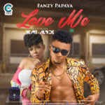 Fanzy Papaya – Love Me ft. Yemi Alade [New Video]
