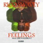 Rico Swavey – Feelings (Boo'd Up Cover) [New Song]