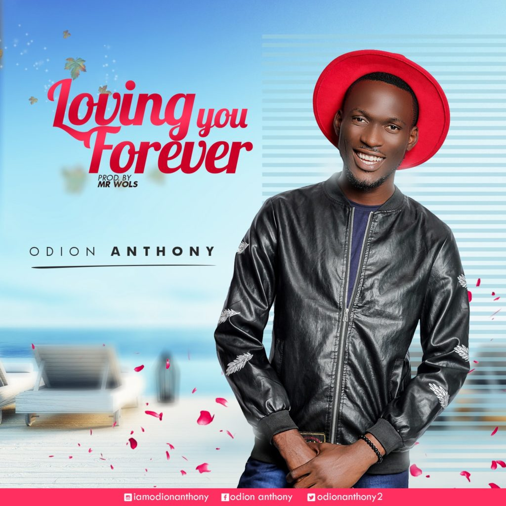 Odion Anthony - Loving Forever
