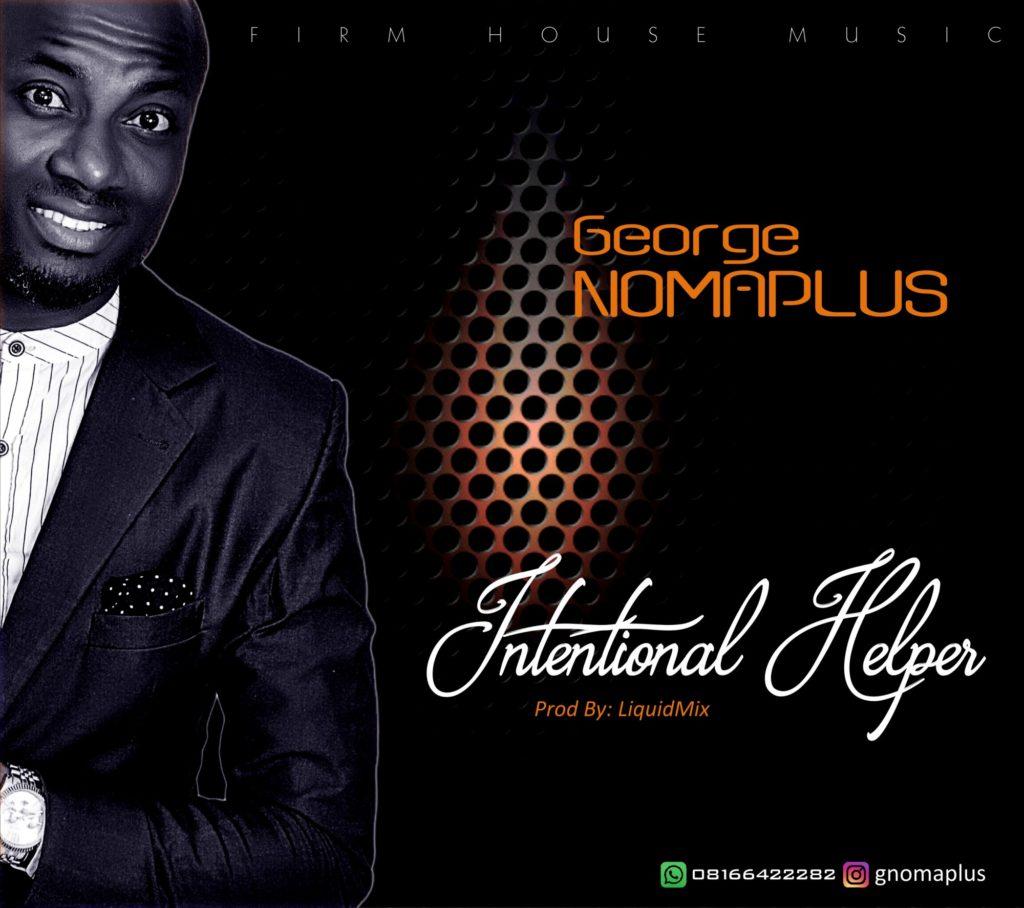 George Nomaplus - Intentional Helper