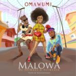 Omawumi – Malowa ft. DJ Spinall & Slimcase [New Song]