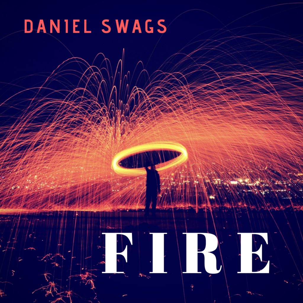 Daniel Swags Fire and Slow Down