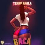 Terry Apala – Baca [New Music]