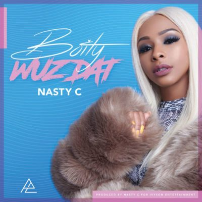 Boity - Wuz Dat? ft. Nasty C