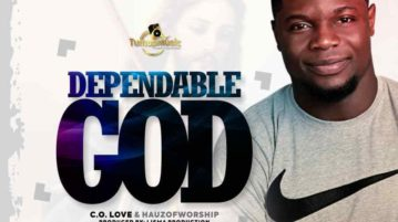 C.O. Love - Dependable God ft. Hauz of Worship