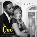 Clay – The One ft. Johnny Drille [New Video]