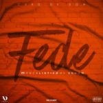 Chad Da Don – Fede ft. Focalistic & DJ Venom [New Song]