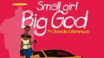 DJ Jimmy Jatt - small girl big God ft. Olamide & reminise