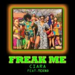 Ciara Announces Collabo 'Freak Me' With Tekno
