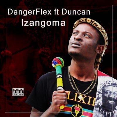 DangerFlex - Izangoma ft. Duncan