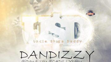 Dandizzy - Uncle Shuga Daddy (U$D)