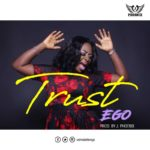Ego – Trust [New Music]