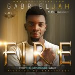 Gabriel Jah – Fire [New Song] | @gabrieljah70