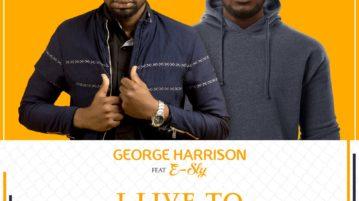 George Harrison - I Live to Worship ft. E-Sly