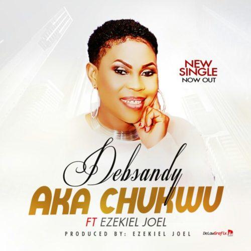 DebSandy - Aka Chukwu (Hand of God)