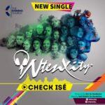 Ntenxity(The Evening Church) – Check Ise [New Music]