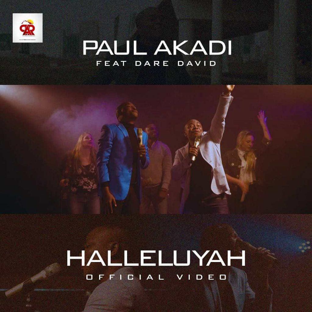 Paul Akadi - Hallelujah ft. Dare David