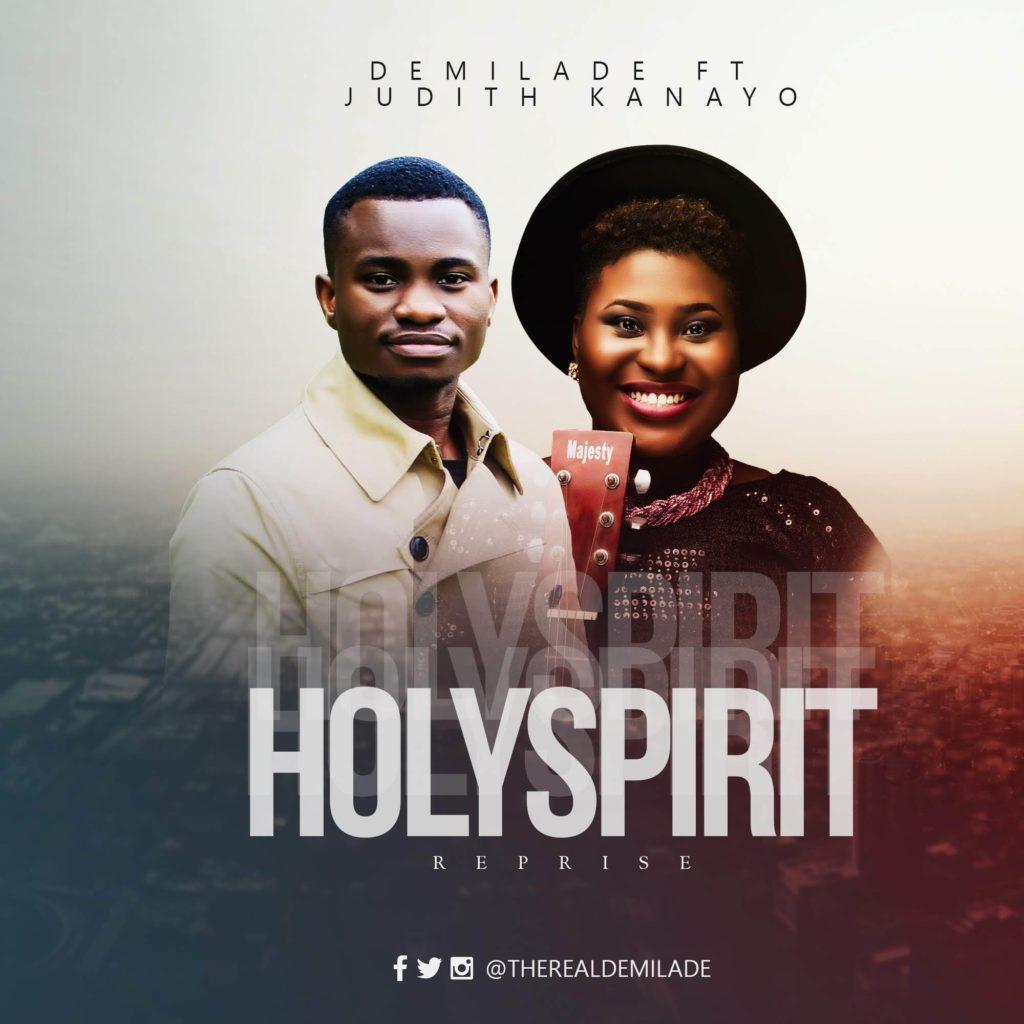 Demilade - Holy Spirit (Reprise) ft. Judith Kanayo