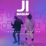 Idowest – Ji Masun ft. Davido [New Song]