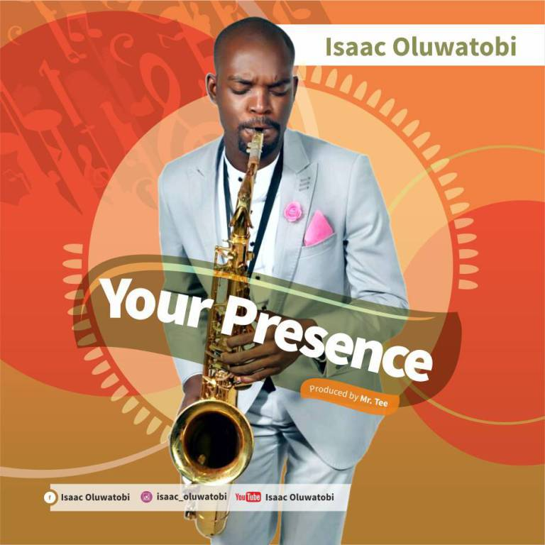 Isaac Oluwatobi - Your Presence