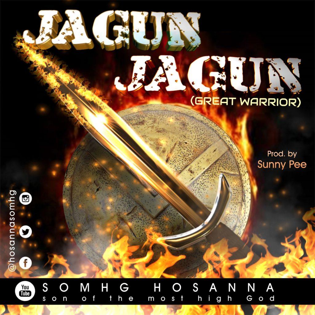 SOMHG Hosanna - Jagun Jagun