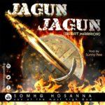 SOMHG Hosanna – Jagun Jagun [New Song] | @hosannasomhg