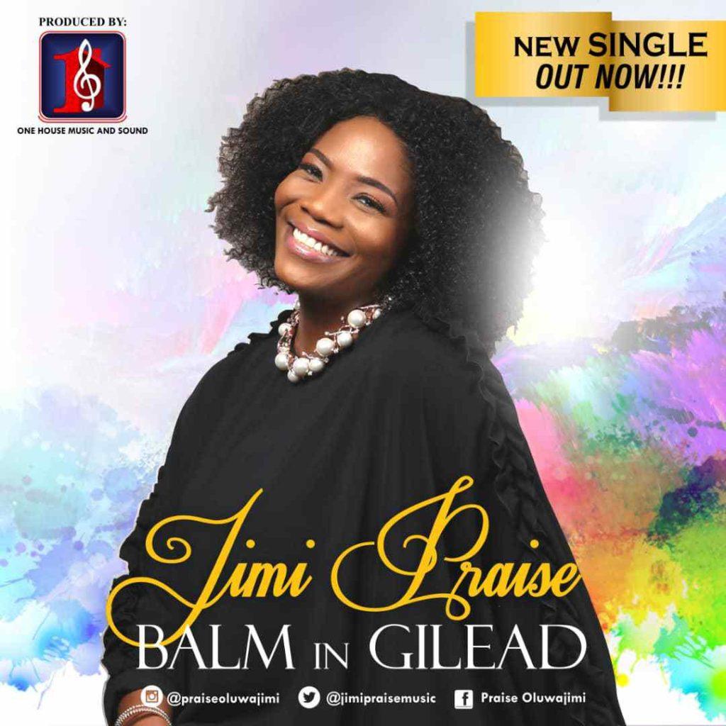 Jimi Praise - Balm in Gilead