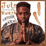 Juls – Saa Ara ft. Kwesi Arthur & Akan [New Video]