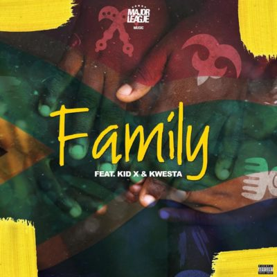 Major League - Family ft. Kwesta & Kid X